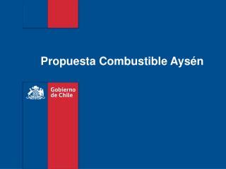 Propuesta Combustible Ays�n