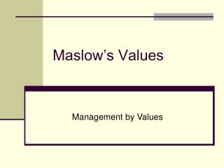 Maslow s Values