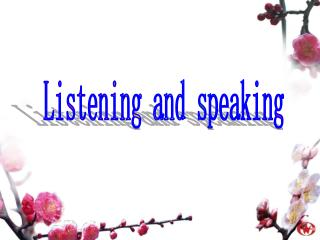 Listening and speaking
