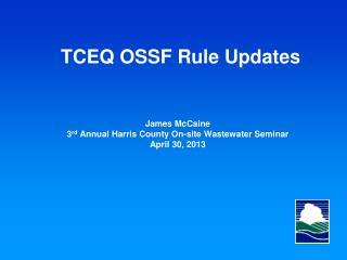 TCEQ OSSF  Rule Updates