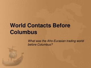 World Contacts Before Columbus