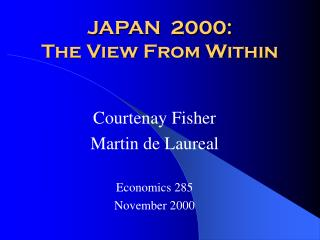 JAPAN  2000:   The View From Within
