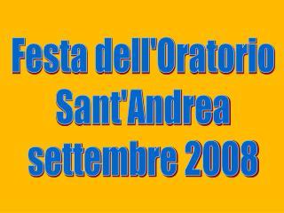 Festa dell'Oratorio Sant'Andrea settembre 2008