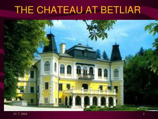 THE CHATEAU AT BETLIAR