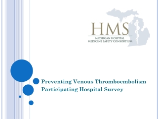 Venous Thromboembolism VTE Prevention in the Hospital