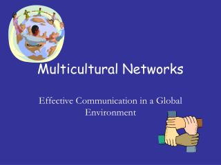 Multicultural Networks