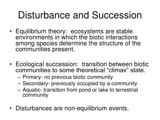 Disturbance and Succession