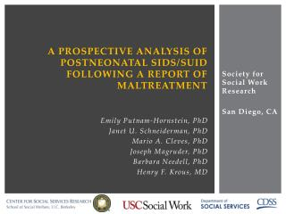 A Prospective Analysis of  POSTNEONATAL SIDS/ SuID Following a Report of Maltreatment