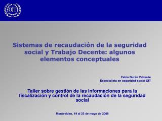 Sistemas de recaudación de la seguridad social y Trabajo Decente: algunos elementos conceptuales