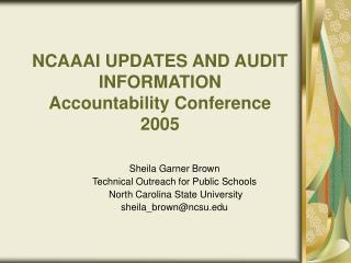 NCAAAI UPDATES AND AUDIT INFORMATION Accountability Conference 2005