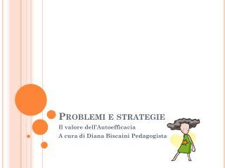 Problemi e strategie