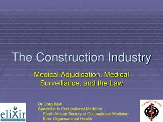 The Construction Industry
