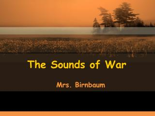 The Sounds of War