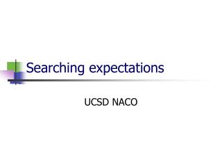 Searching expectations
