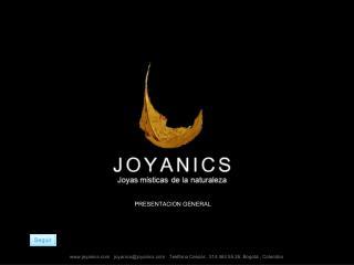 www.joyanics.com   joyanics@joyanics.com    Tel�fono Celular:   314 463 55 26, Bogot� , Colombia