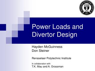 Power Loads and Divertor Design