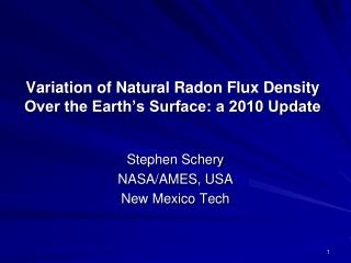 Variation of Natural Radon Flux Density Over the Earth's Surface: a 2010 Update