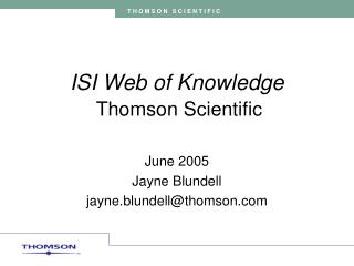 ISI Web of Knowledge Thomson Scientific