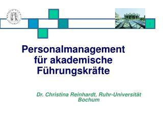 Personalmanagement für akademische Führungskräfte