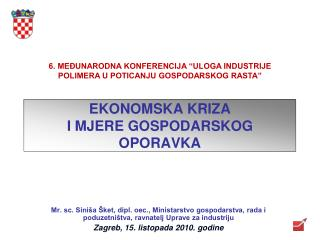 EKONOMSKA  K RIZA  I MJERE GOSPODARSKOG OPORAVKA