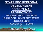 STAFF PROFESSIONAL DEVELOPMENT FOR OPTIMAL PRODUCTIVITY ...