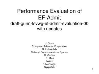 Performance Evaluation of  EF-Admit draft-gunn-tsvwg-ef-admit-evaluation-00 with updates