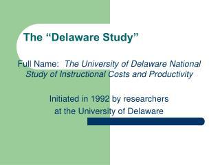 """The """"Delaware Study"""""""