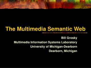 The Multimedia Semantic Web