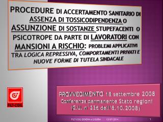 PROVVEDIMENTO  18 settembre 2008 Conferenza permanente Stato regioni (G.U. n°236 dell'8.10.2008)