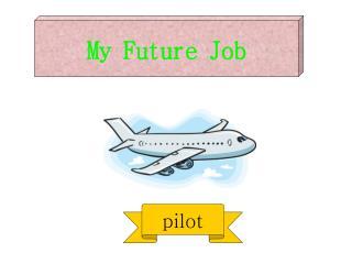 My Future Job