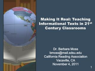 Making It Real: Teaching Informational Texts in 21 st  Century Classrooms
