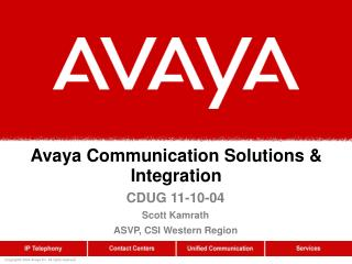 Avaya Communication Solutions & Integration