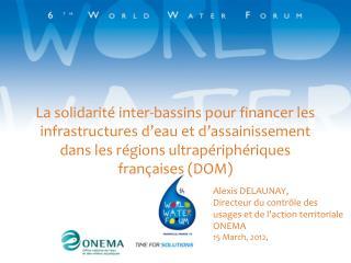 La solidarité inter-bassins pour financer les infrastructures d'eau et d'assainissement dans les régions ultrapériphéri