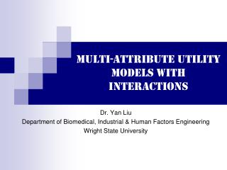 Multi-Attribute Utility Models with Interactions