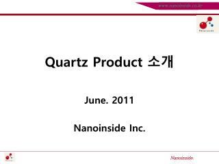 Quartz Product  소개
