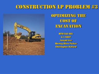 Optimizing the Cost of Excavation