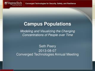 Campus Populations Modeling and Visualizing the Changing  Concentrations of People over Time