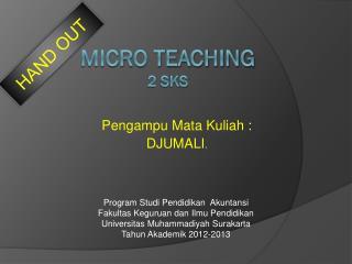 MICRO TEACHING  2 sks