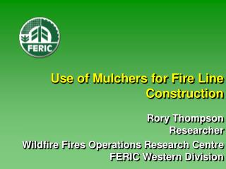 Use of Mulchers for Fire Line Construction