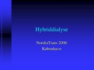 Hybriddialyse