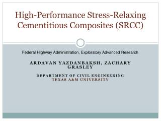 High-Performance Stress-Relaxing Cementitious Composites (SRCC)