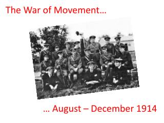 The War of Movement…