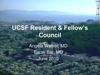 UCSF Resident & Fellow�s Council