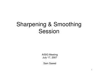 Sharpening & Smoothing Session