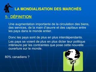 LA MONDIALISATION DES MARCH�S