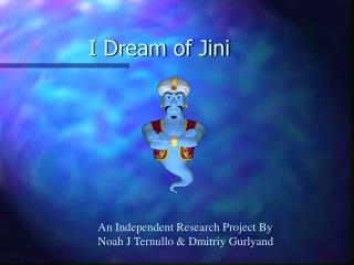 I Dream of Jini