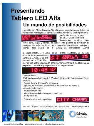 Presentando Tablero LED Alfa           Un mundo de posibilidades