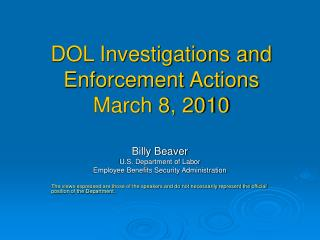 DOL Investigations and Enforcement Actions March 8, 2010