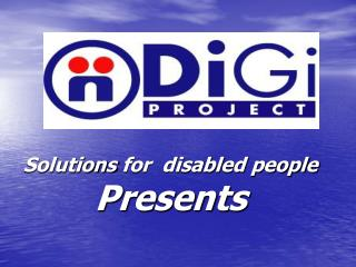 Solutions  for  disabled people  Presents