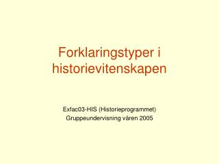 Forklaringstyper i historievitenskapen